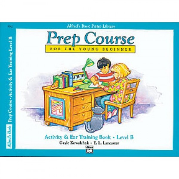 Alfred's Basic Piano Prep Course Activity & Ear Training Book B