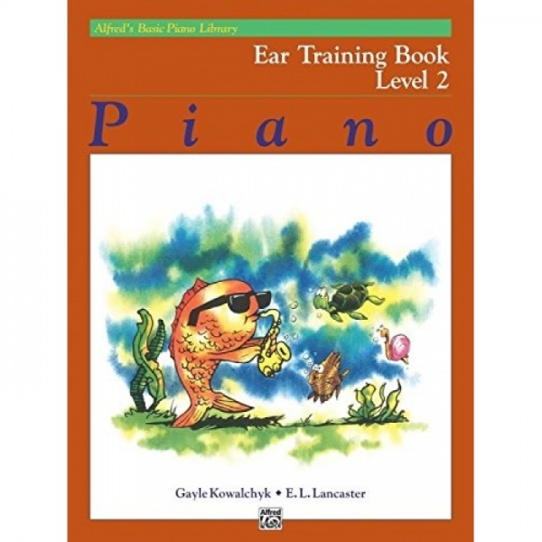 Alfred's Basic Piano Library Ear Training Book Level 2