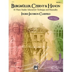 Burgmuller, Czerny & Hanon 41 Piano Studies Selected for Technique and Musicality 2