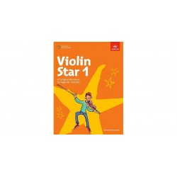 Violin Star 1: 47 Progressive Pieces for Beginner to Grade 1 Violinists